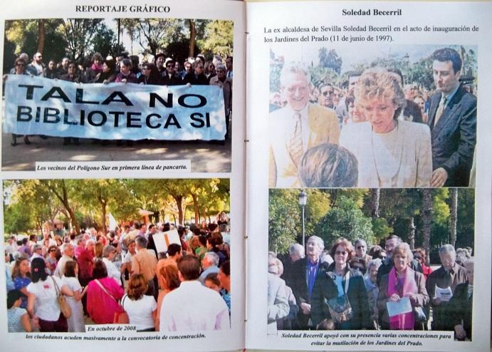 En este reportaje gráfico vemos a la ex Alcaldesa Soledad Becerril, acompañado del concejal Alberto Jiménez Becerril en el día de la inauguración de los Jardines del Prado...también  podemos comprobar la masiva participación de los vecinos del Polígono Sur en las concentraciones