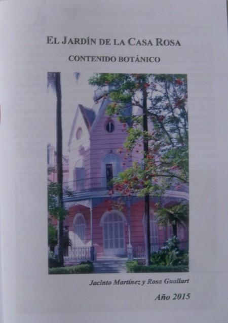 Cuadernillo con el contenido botánico del jardín de la Casa Rosa